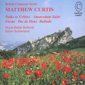 British Composer Series - Matthew Curtis / Sutherland, et al