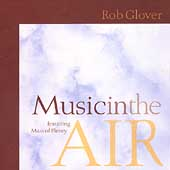 Rob Glover: Music in the Air