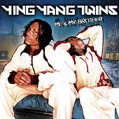 Ying Yang Twins: Me & My Brother [Clean] [Edited]