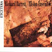 Richard Barrett / Elision Ensemble