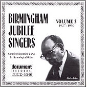 Birmingham Jubilee Singers: Complete Recorded Works, Vol. 2 (1927-1930) *
