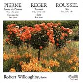Pierne, Reger, Roussel: Music for Flute / Robert Willoughby