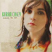 Karan Casey: Chasing the Sun