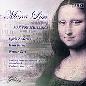 Schillings: Mona Lisa;  Siegfried Wagner / Prick, Wallberg