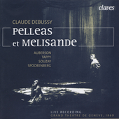 Debussy: Pelleas et Melisande / Auberson, Tappy, et al