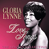 Gloria Lynne: Love Songs: The Singles Collection