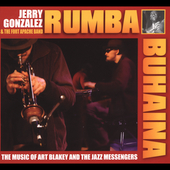 Jerry Gonzalez & the Fort Apache Band: Rumba Buhaina