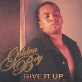 Golden Boy: Give It Up [EP] *