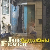 Joe Fever: Gutta Child