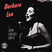 Barbara Lee/Barbara Lea: Barbara Lea