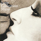 Mina (Italian Singer): Love Collection (2cd)