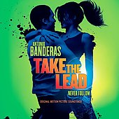 Original Soundtrack: Take the Lead