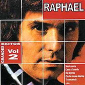 Raphael (Spain): Grandes Exitos, Vol. 2