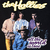 The Hollies: All the World Is Love