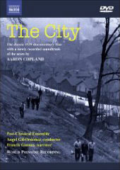 The City / A Documentary with Music by Aaron Copland with the original plus a newly recorded soundtrack [DVD]