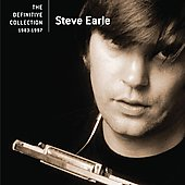 Steve Earle: The Definitive Collection 1983-1997