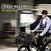Chris Walden (Bandleader): No Bounds