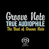 Various Artists: True Audiophile: Best of Groove Note