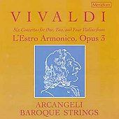 Vivaldi: Concertos from L'Estro Armonico / Arcangeli Strings