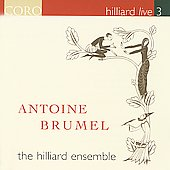 Hilliard Live Vol 3 - Brumel / Hilliard Ensemble
