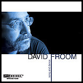 Music of David Froom / Kendall, 21st Century Consort