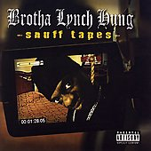 Brotha Lynch Hung: Snuff Tapes [PA]