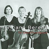 Hermann Berens: The Three String Trios / Trio Zilliacus Persson Raitinen