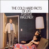 Porter Wagoner: The Cold Hard Facts of Life/Soul of a Convict