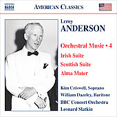 American Classics - Anderson: Orchestral Music Vol 4 / Leonard Slatkin, BBC Concert Orchestra