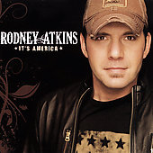 Rodney Atkins: It's America