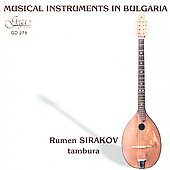 Rumen Sirakov: Musical Instruments in Bulgaria: Tambura