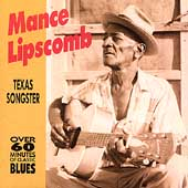 Mance Lipscomb: Texas Sharecropper & Songster