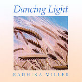Radhika Miller: Dancing Light *