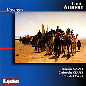 Louis Aubert (1877-1968): Voyages / Christophe Crapez; Francoise Masset; Claude Lavoix