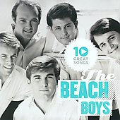 The Beach Boys: 10 Great Songs