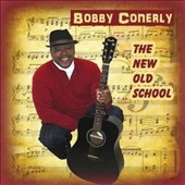 Bobby Conerly: The  New Old School