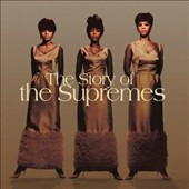 The Supremes: The Story of the Supremes
