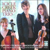 Haydn, Shostakovich: Piano Trios; Turina: Circulo