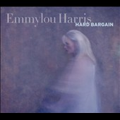 Emmylou Harris: Hard Bargain [Deluxe Edition] [CD/DVD]