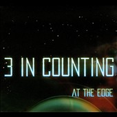 3 In Counting: At The Edge [Digipak]