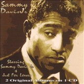 Sammy Davis, Jr.: Starring Sammy Davis Jr./Just For Lovers