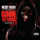 Messy Marv: Messy Marv Presents Goon Vitamins, Vol. 2 [PA]