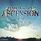 From Chant to Renaissance / Keene, Voices of Ascension