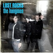 The Hangmen (Metal): Lost Rocks: Best of the Hangmen
