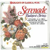 Highlights of Classical Music - Serenade / Budapest Strings