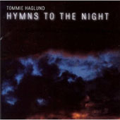 Tommie Haglund: Hymns to the Night