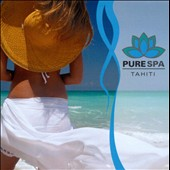 Various Artists: Pure Spa Tahiti