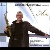 Aria - works for solo saxophone by Nyman, Handel, Bozza, Faure, et al. / Gerard McChrystal, saxophone