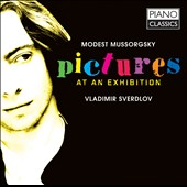 Mussorgsky: Pictures at an Exhibition / Vladimir Sverdlov