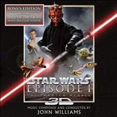 John Williams (Film Composer): Star Wars Episode I: The Phantom Menace [3D Release Bonus Edition]